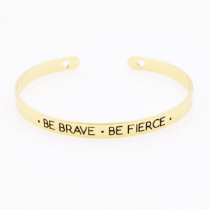 Cuff Bracelet ''Be Brave Be Fierce''. Click here for more beautiful bracelets. Shop all musthave jewellery by Aphrodite. Free worldwide shipping and gift.